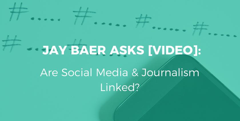 Jay Bear- Are Social Media & Journalism Linked