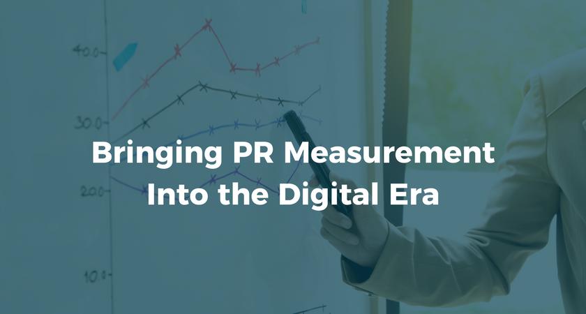 Bringing PR Measurement Into the Digital Era.png
