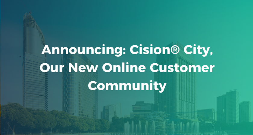 Announcing- Cision® City, Our New Online Customer Community.png