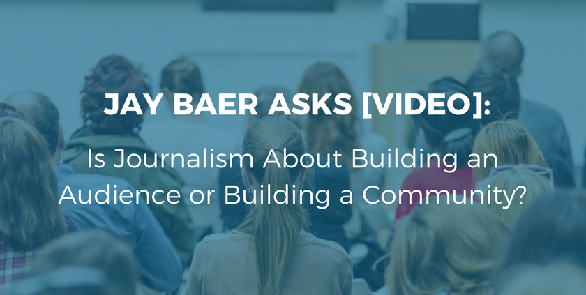 Is Journalism About Building an Audience or Building a Community-.png