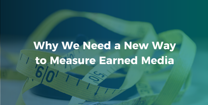 Why We Need a New Way to Measure Earned Media.png