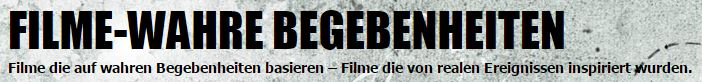 Blog Spotlight: Film-Wahre Begebenheiten