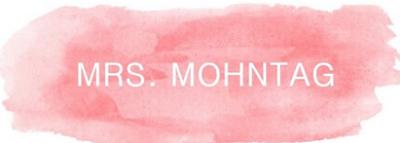 Blog Spotlight: MRS. MOHNTAG