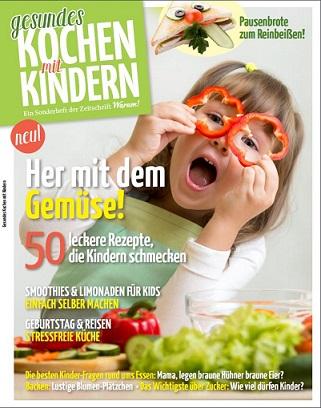 Gesundes Kochen mit Kindern - neues Magazin ab jetzt erhältlich