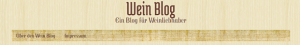 Wein - 9 deutsche Blogs, die Sie kennen sollten