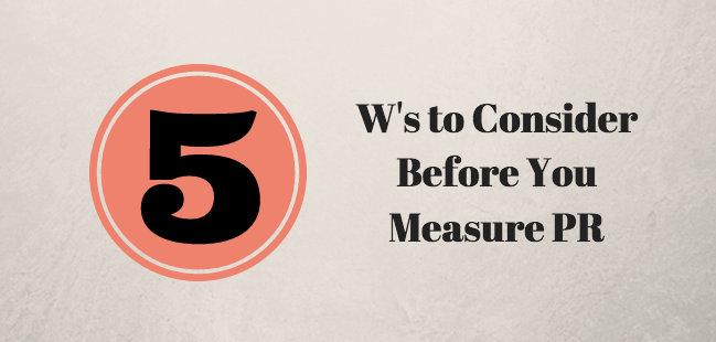 PR Measurement - 5 Ws