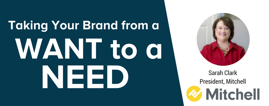 Taking Your Brand from a WANT to a NEED