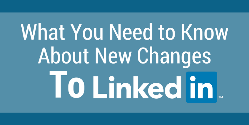 What you need to know about @Linkedin Changes