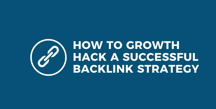 Growth Hack a Backlink Strategy