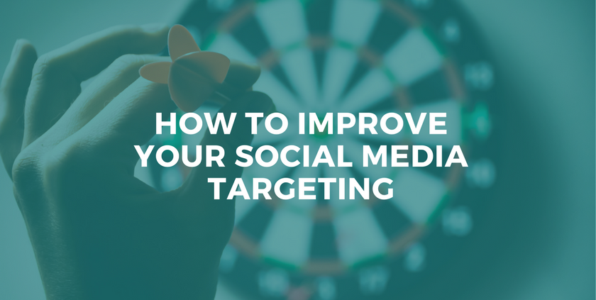 How to Improve Social Media Targeting