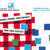 Michele O'Marah: Video Portraits and Home Show, Revisited