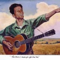 culture of protest: Woody Guthrie @ 99