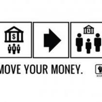 culture of protest: move your money!