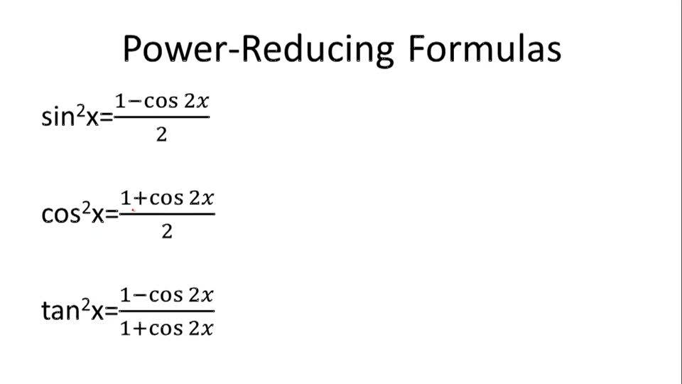 Power reducing formula