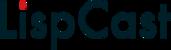 LispCast