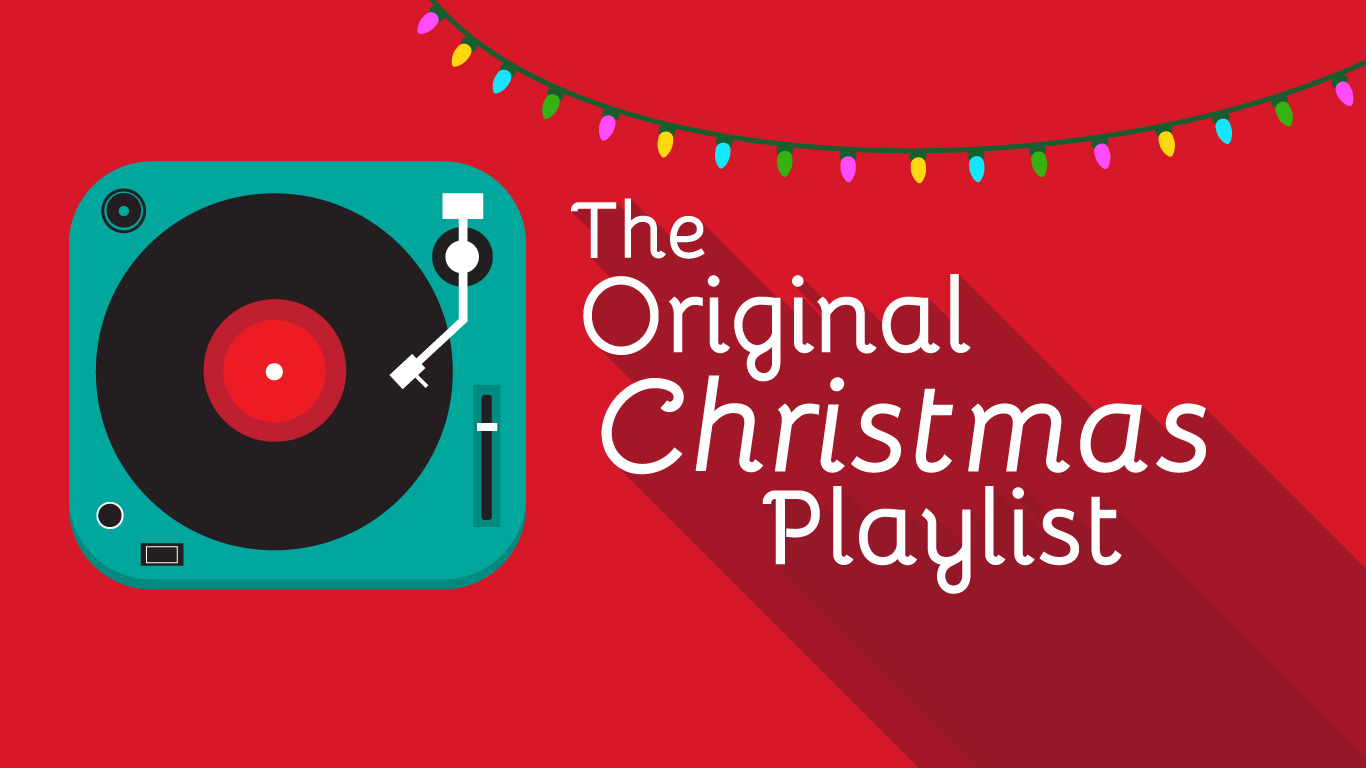 The Original Christmas Playlist:  Joy to the World
