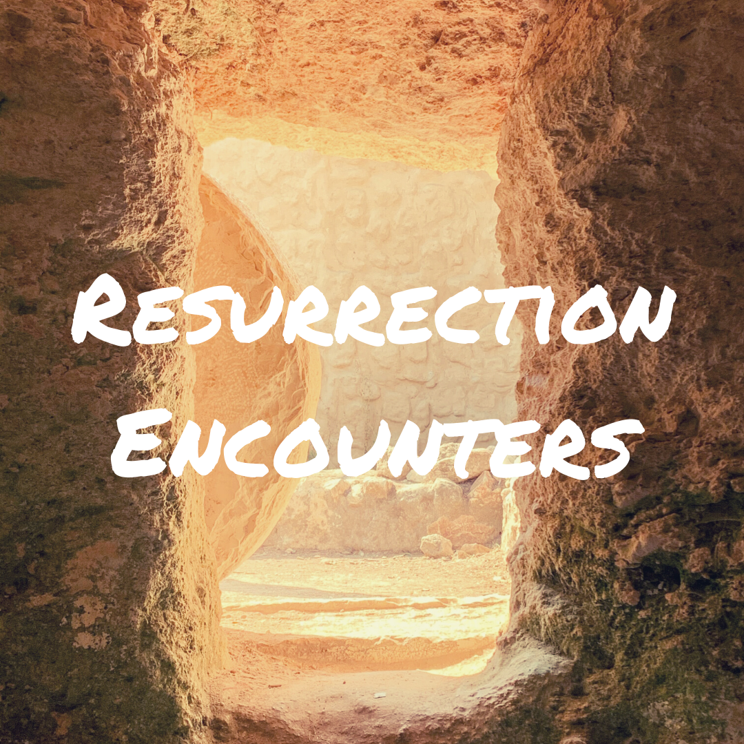 Resurrection Encounters