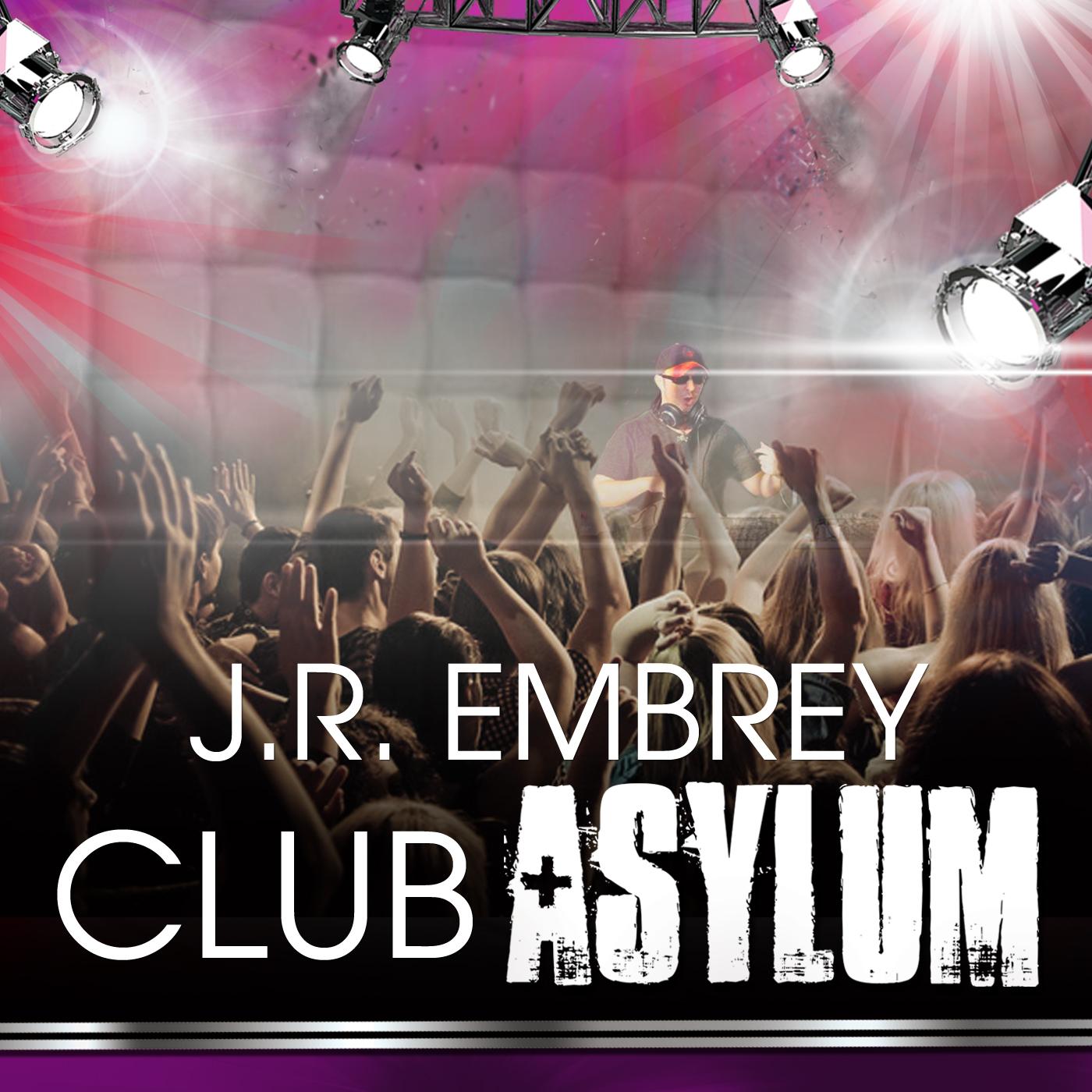 J.R. Embrey's Club Asylum