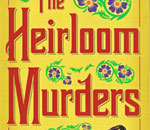 Partial front book cover of The Heirloom Murders: Chloe Ellefson Mystery #2, written by bestselling author Kathleen Ernst.