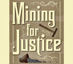 Partial front book cover of Mining for Justice: Chloe Ellefson Mystery #8, written by bestselling author Kathleen Ernst, published by Midnight Ink Books.