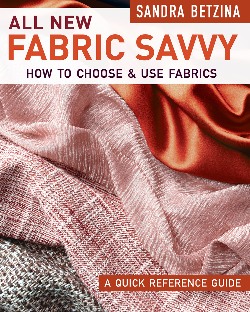 All New Fabric Savvy book by Sandra Betzina