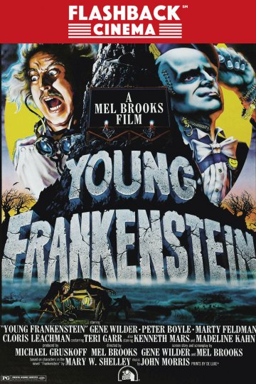 Flashback Cinema - Young Frankenstein