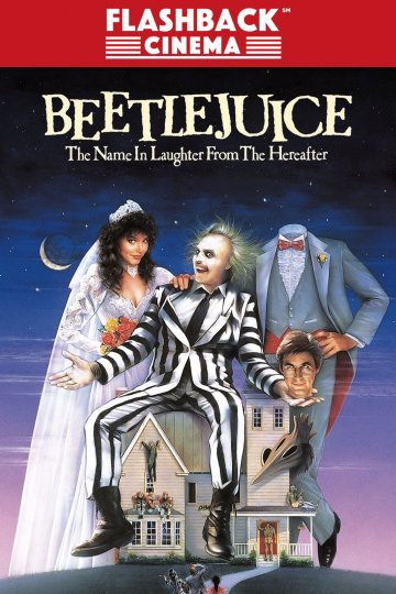 Flashback Cinema - Beetlejuice