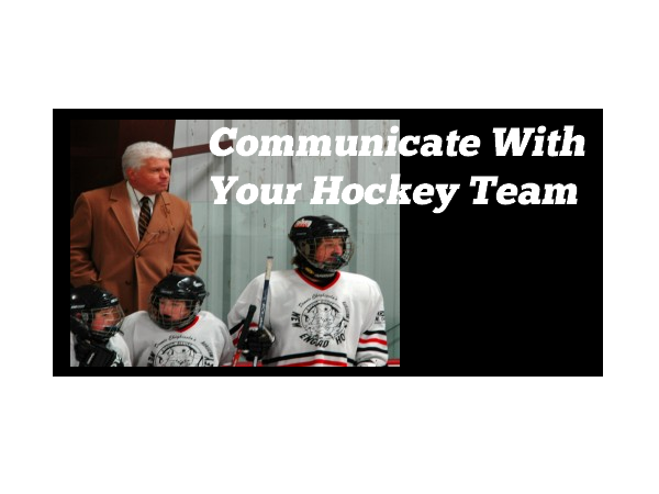Communicate With Your Hockey Team