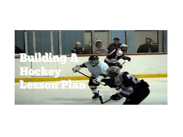 Building A Hockey Lesson Plan