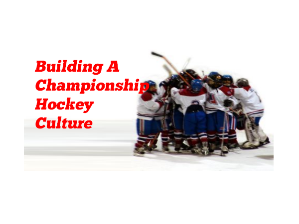 Building A Championship Hockey Culture