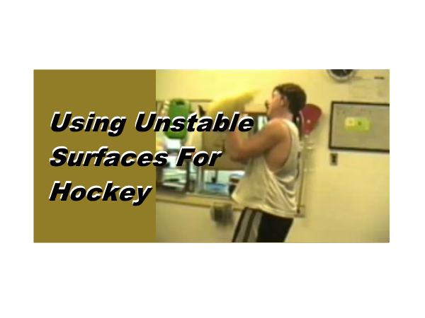 Using Unstable Surfaces For Hockey