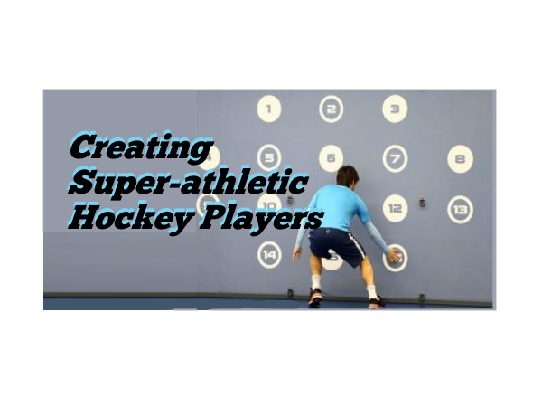 Creating Super-athletic Hockey Players