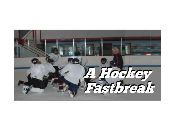 A Hockey Fastbreak