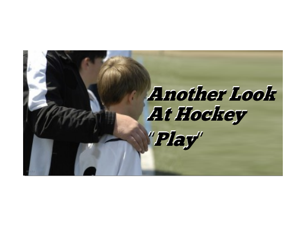 Another Look At Hockey Play