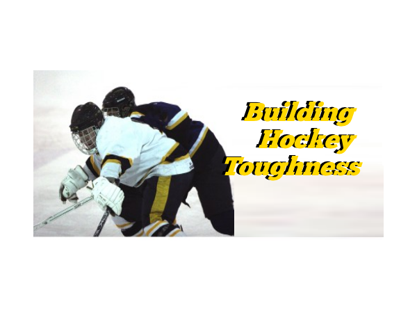 Building Hockey Toughness