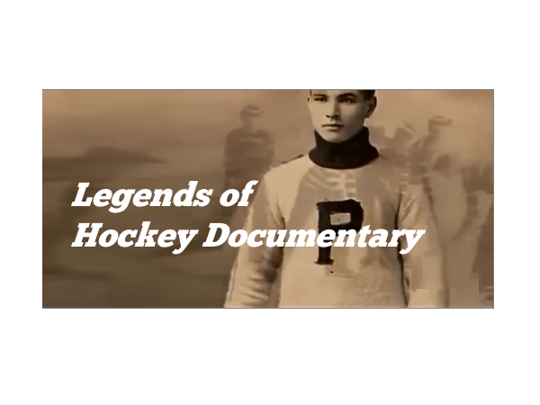 Legends of Hockey Documentary