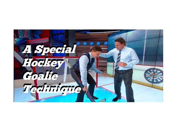 A Special Hockey Goalie Technique