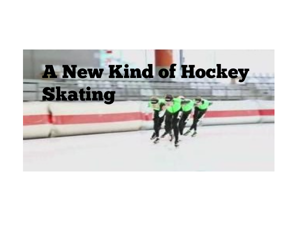 A New Kind of Hockey Skating
