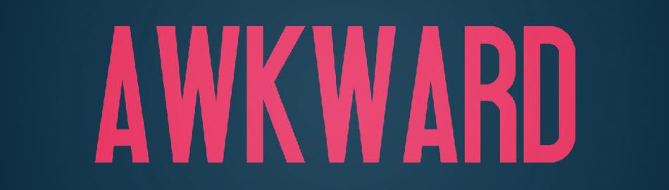 Awkward 01