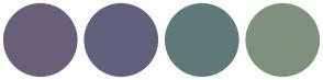Color Scheme with #6A5F78 #61617D #5F7A79 #7F917E