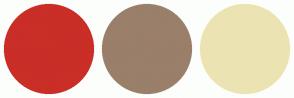 Color Scheme with #C92E27 #9A7F6A #ECE3B2