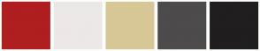 Color Scheme with #AF1F1F #ECE8E8 #D8C796 #4D4B4B #201E1E