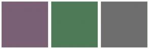 Color Scheme with #7A6074 #4E7A58 #6E6E6E
