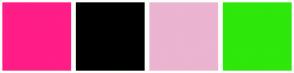 Color Scheme with #FF1D86 #000000 #EBB4D0 #2EE70B