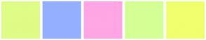 Color Scheme with #DFFC86 #94AFFF #FFA6E4 #D4FF94 #F0FF6E