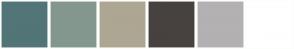 Color Scheme with #527578 #84978F #ADA692 #47423F #B3B1B2 #FFFFFF