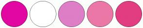 Color Scheme with #E307A1 #FFFFFF #DE7EC6 #EB77A6 #E23D80