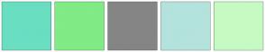 Color Scheme with #6ADEC1 #81EB86 #858585 #B3E3DC #C6FAC3