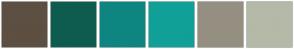 Color Scheme with #5D4F42 #0E5C4F #0E8581 #10A097 #958F81 #B5B9A8
