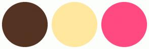 Color Scheme with #543322 #FFE79E #FF4A80